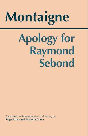 An Apology for Raymond Sebond