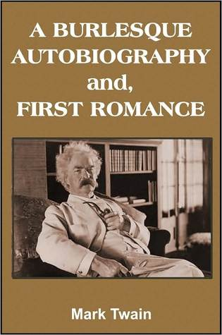 Mark Twain's Autobiography and First Romance
