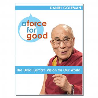 A Force for Good: The Dalai Lama's Vision for Our World  Audible Logo Audible Audiobook – Unabridged